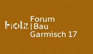 International HolzBau-Forum 2017 @ Garmisch