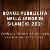 Bonus pubblicità nella legge di bilancio 2021